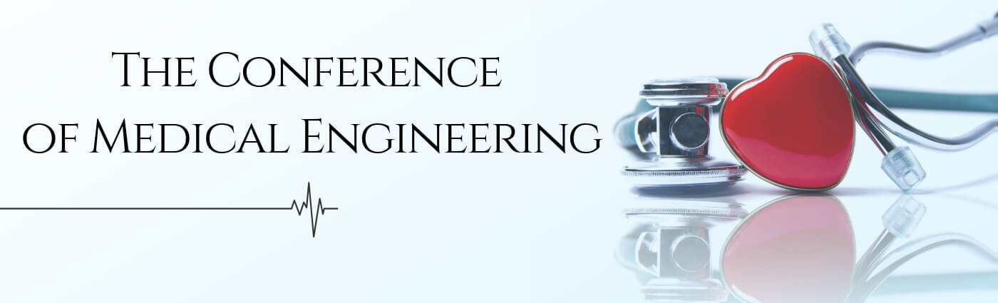 THE CONFERENCE OF MEDICAL ENGINEERING